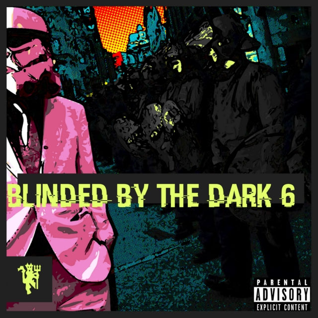 Blinded By The Dark 6