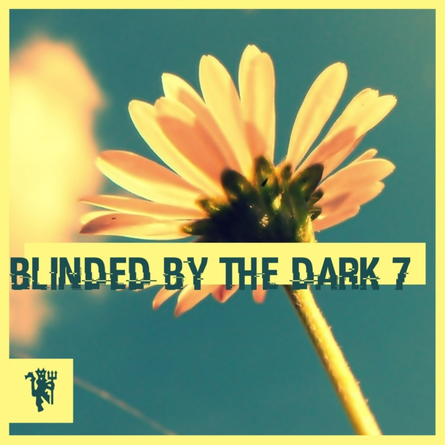 Blinded By The Dark 7