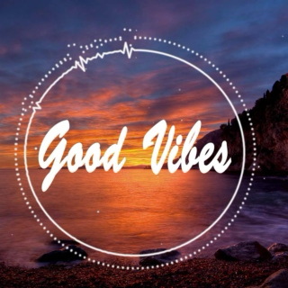 Good Vibes, Chill Vibes