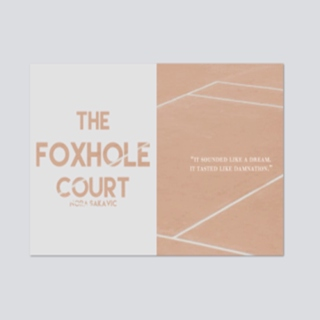 —THE FOXHOLE COURT;