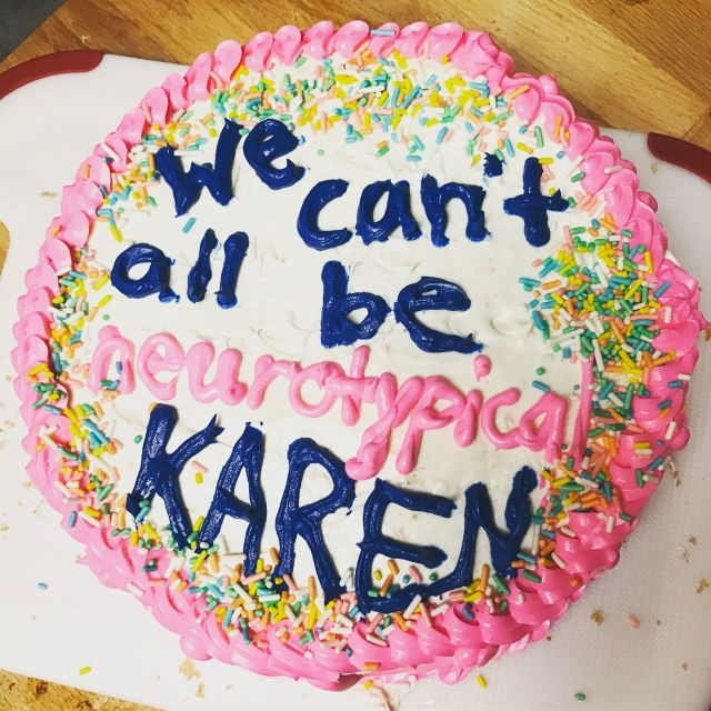 we cant all be neurotypical karen