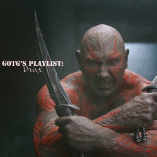 GOTG's Playlist: Drax