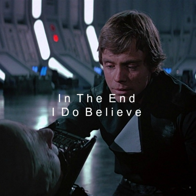 In The End I Do Believe
