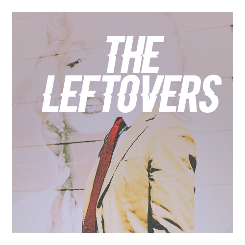 the leftovers//