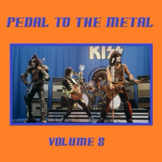 Pedal To Metal [Volume 8]