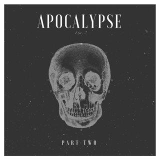 Apocalypse: Part Two