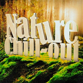 ♨ NATURE Chillout Therapy