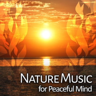 ♨ CALMING NATURE Music Therapy