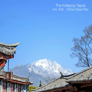 The Indiepop Tapes, Vol. 242: China Goes Pop