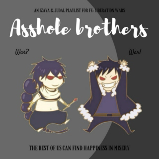 Asshole Brothers