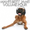 Man's Best Jams: Volume Four