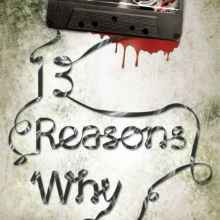 13 Reasons Why fanmix