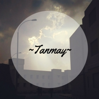For Tanmay