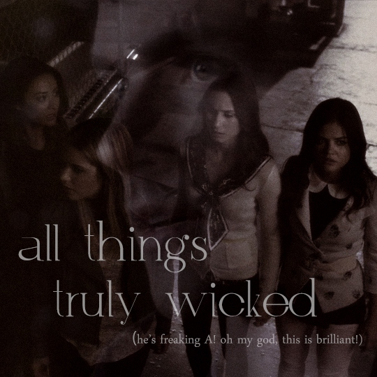 all things truly wicked