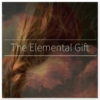 The Elemental Gift
