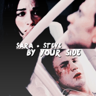 Sara & Steve || By Your Side