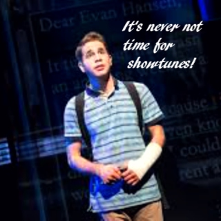 it's never not time for showtunes!