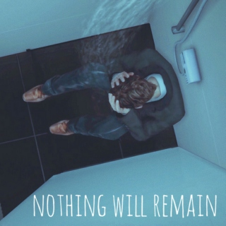 .nothing will remain
