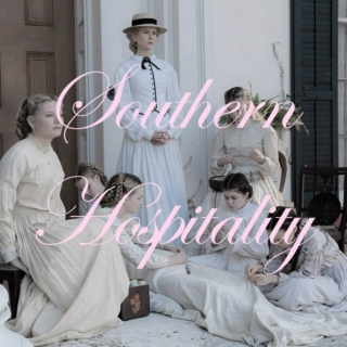 Southern Hospitality || The Beguiled
