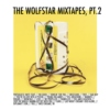 the wolfstar mixtapes, pt. ii: sirius
