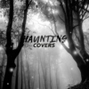 Haunting Covers