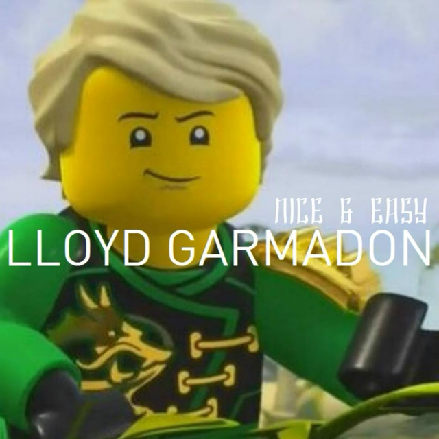 Lloyd Garmadon - Nice & Easy