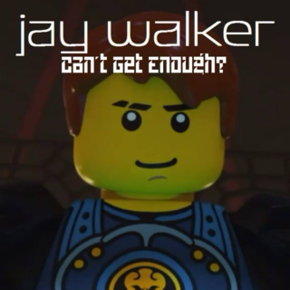 Jay Walker - Can't Get Enough?