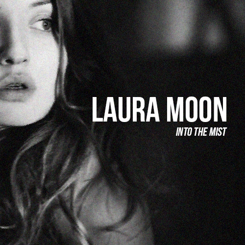 Into the Mist - A Laura Moon Playlist