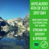 2017 4th of July Mixtape - DAY (JayeL Audio)