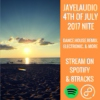 2017 4th of July Mixtape - NITE (JayeL Audio)