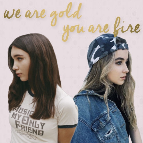 we are gold, you are fire