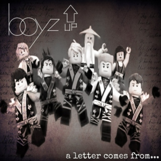 Boyz Up - a letter comes from...