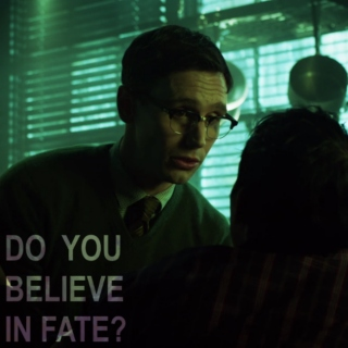 """Do You Believe in Fate?"""
