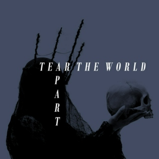 tear the world apart