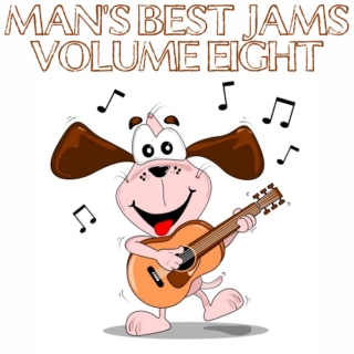 Man's Best Jams: Vol. 8