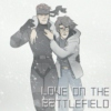 LOVE ON THE BATTLEFIELD