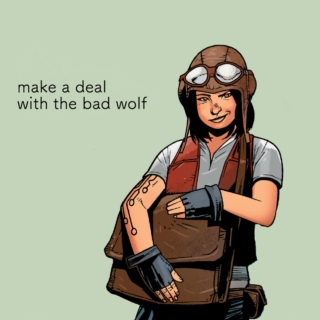 make a deal with the bad wolf