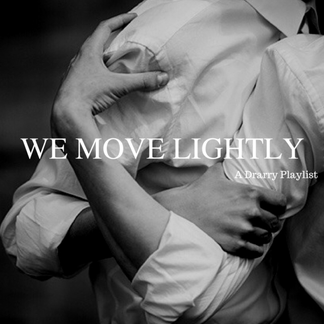 WE MOVE LIGHTLY