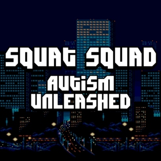 Squat Squad: Autism Unleashed