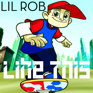 Lil Rob - Like This