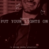 PUT YOUR LIGHTS ON