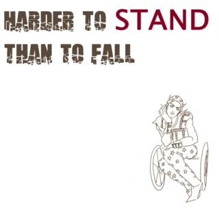 Harder to Stand Than To Fall