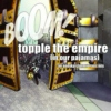 topple the empire