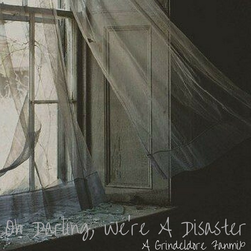 Oh Darling, We're A Disaster