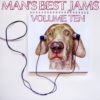 Man's Best Jams: Volume 10