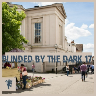 Blinded By The Dark 17