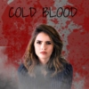 || Cold Blood ||