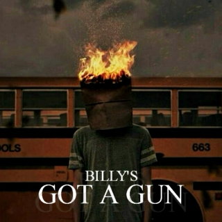 BILLY'S GOT A GUN