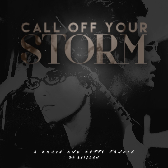 Call Off Your Storm