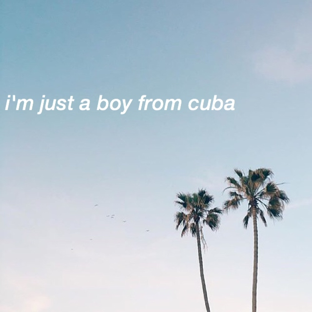 i'm just a boy from cuba
